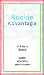 The Rookie Advantage | Speed & Innovation
