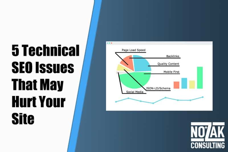5 Technical Seo Issues That May Be Hurting Your Site